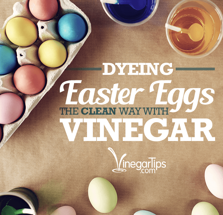 Dyeing Easter Eggs The Clean Way With Vinegar Vinegar Tips